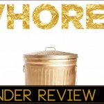 Whores-Under-Review